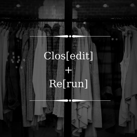 closeditrerun